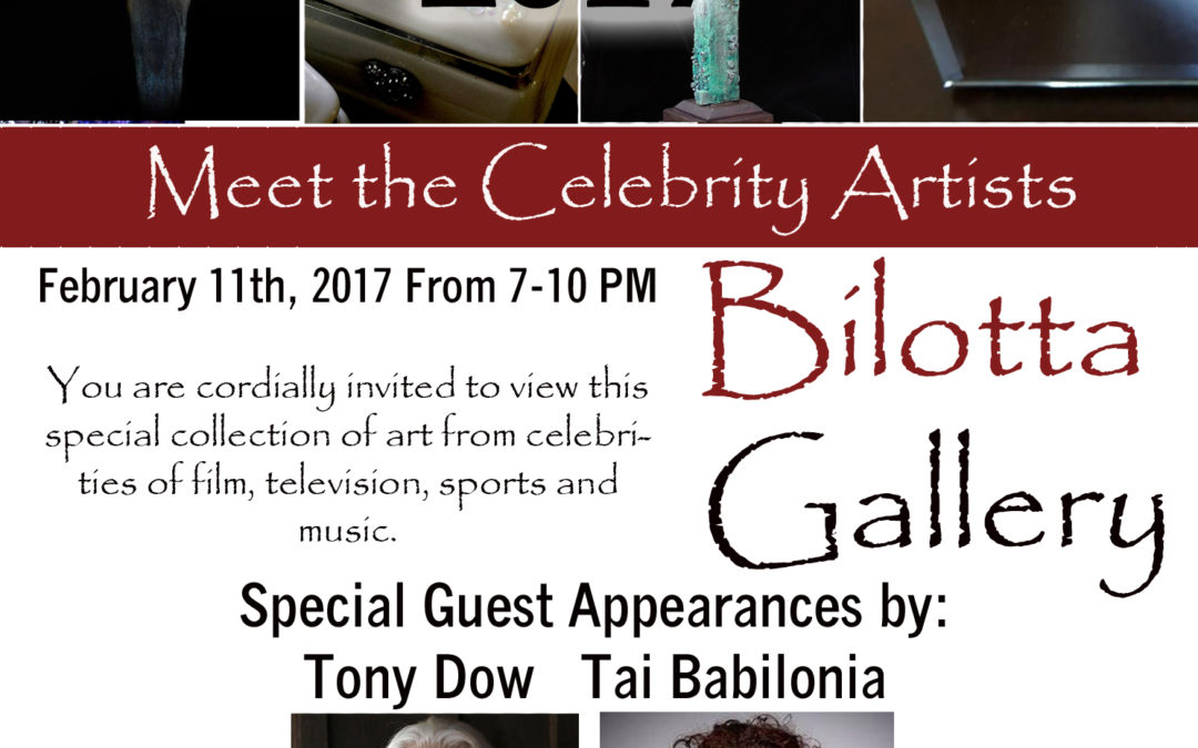 Bilotta Gallery Presents Meet the Celebrity Artists February 11th 2017